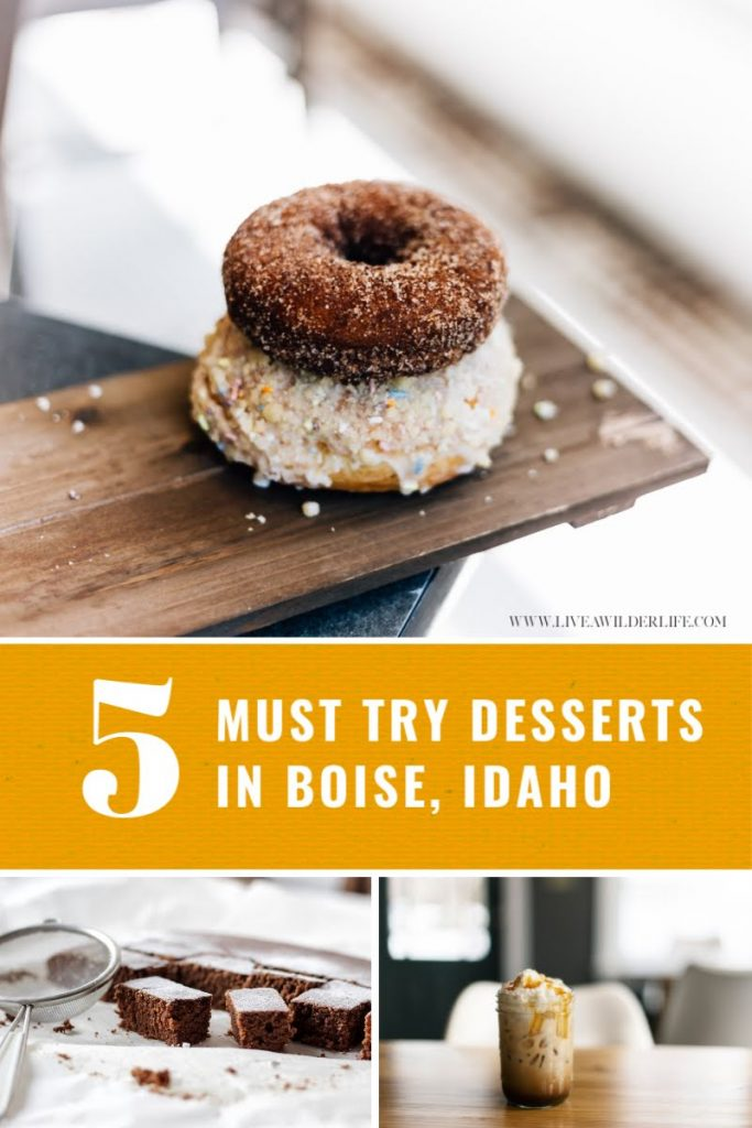 desserts to eat in boise idaho