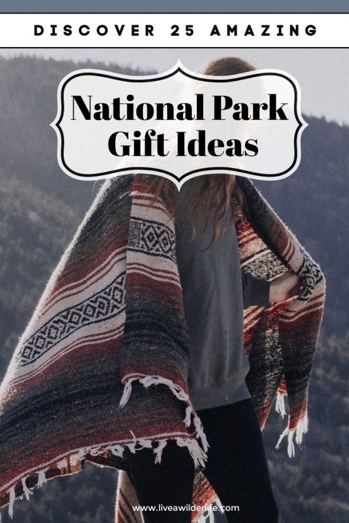 Discover 25 Amazing National Park Gift Ideas Pinterest Image