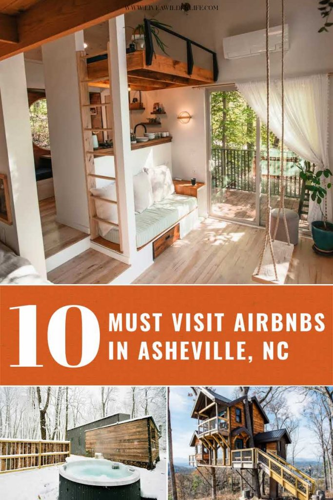 "Pinterest graphic showing ""10 Asheville Airbnbs to visit."" 3 pictures of beautiful rental homes."