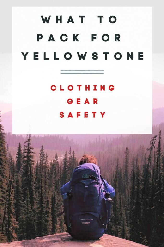 Pinterest graphic about Yellowstone Packing List