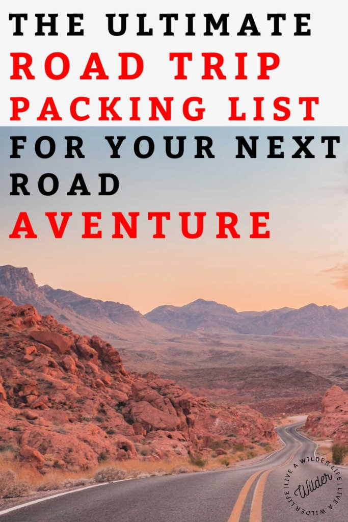 "Pinterest graphic with a title of ""the ultimate road trip packing list for your next adventure."" Red rock desert in the background."