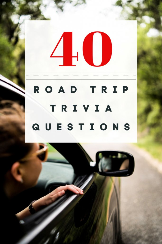 """Pinterest graphic that says """"40 road trip trivia questions"""" with woman hanging out of passenger side window"""