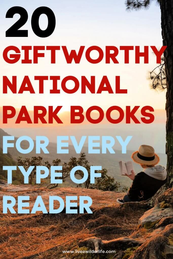"""pinterest graphic with title """"20 gift worthy national park books for every type of reader."""""""